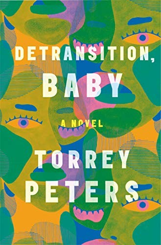 Detransition, Baby (hardcover, 2021, One World)