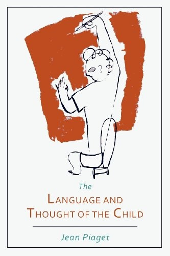 The Language and Thought of the Child (paperback, 2012, Martino Fine Books)