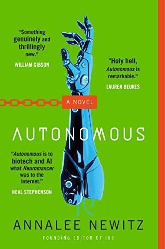 Autonomous (paperback, 2018, Tor Books)