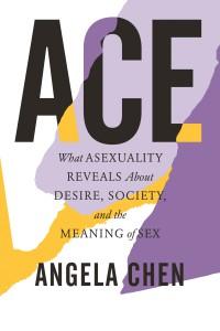 Ace (2020, Beacon Press)