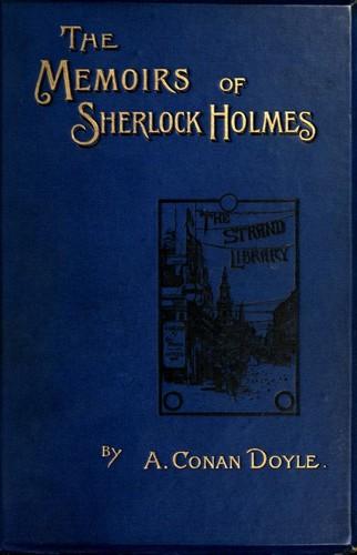 The Memoirs of Sherlock Holmes (1894, George Newnes)