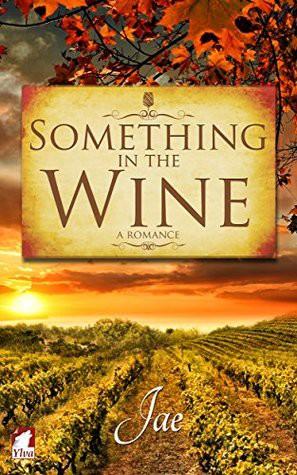 Something in the Wine (2016, Ylva Publishing)