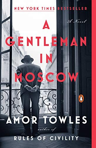 A Gentleman in Moscow: A Novel (paperback, 2019, Penguin Books)