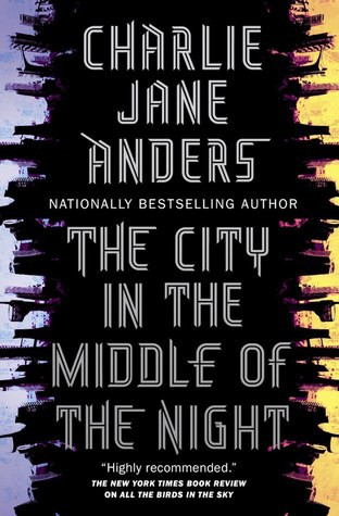 The City in the Middle of the Night (E-book, 2019, Doherty Associates, LLC, Tom)