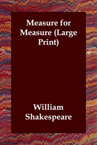 Measure for Measure (Large Print) (2006, Echo Library)