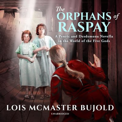 The Orphans of Raspay (2019, Subterranean Press)