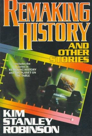 Remaking history and other stories (1994, Orb)