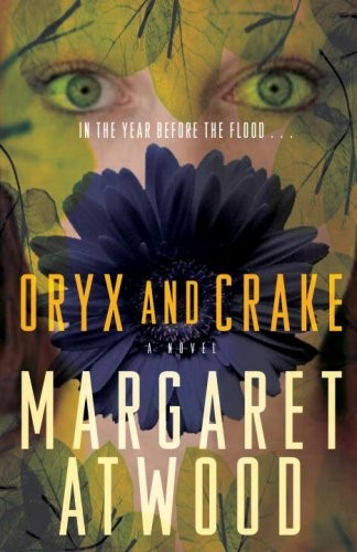 Oryx and Crake (Paperback, 2009, Vintage Canada)
