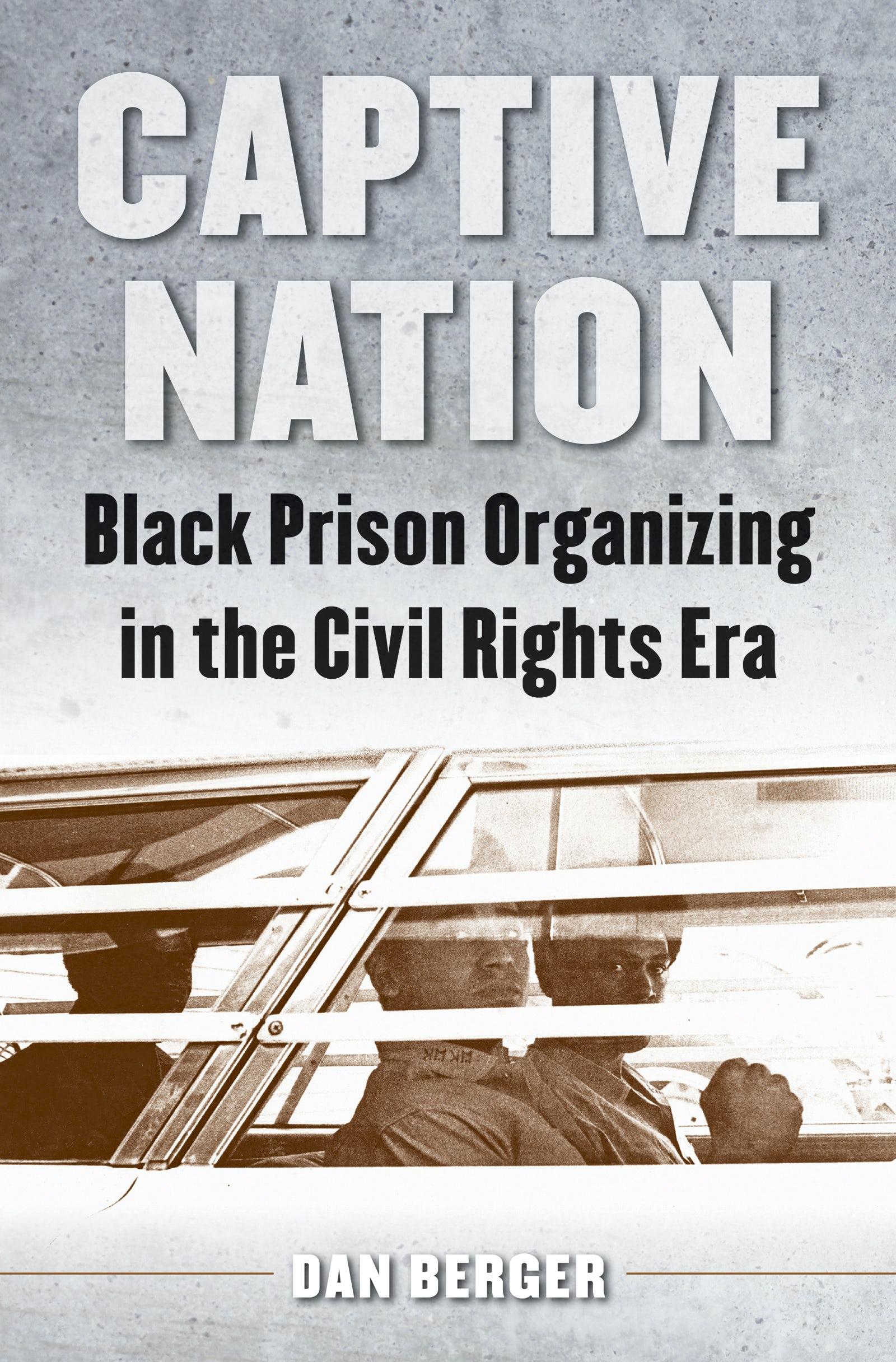 Captive Nation (2014, University of North Carolina Press)