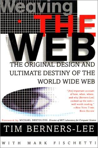 Weaving the Web (Paperback, 2000, Collins)