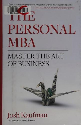 The personal MBA (2010, Portfolio Penguin)