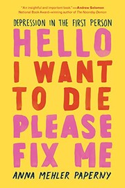 Hello I Want to Die Please Fix Me (paperback, 2020, The Experiment)
