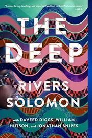The Deep (2020, Gallery / Saga Press)