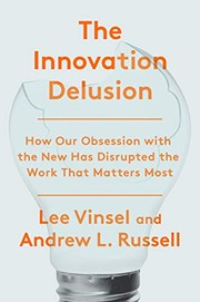 The Innovation Delusion (2020, Currency)