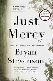 Just mercy (Hardcover, 2014, Spiegel & Grau, an imprint of Random House)