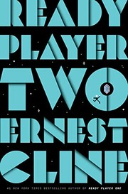 Ready Player Two (2020, Ballantine Books)