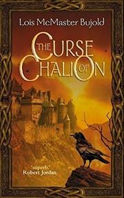 The Curse of Chalion (2003, Harpercollins Pub Ltd)