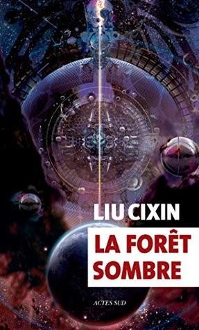 La forêt sombre (French language, 2017, Actes Sud)