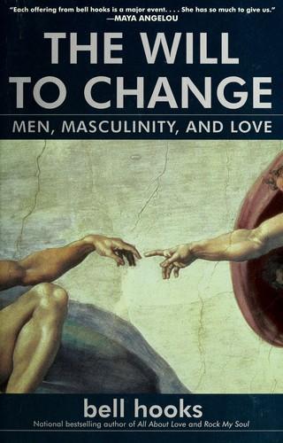 The will to change (2005, Washington Square Press)