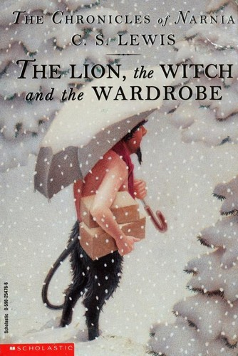 The Lion, the Witch, and the Wardrobe (Paperback, 1995, Scholastic)