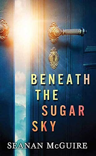 Beneath the Sugar Sky (2020, Center Point Pub)