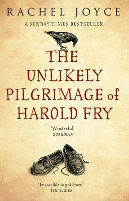 The Unlikely Pilgrimage of Harold Fry (2013, Random House Trade Paperback)