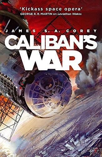 Caliban's War (Expanse 2) (2012, Orbit)