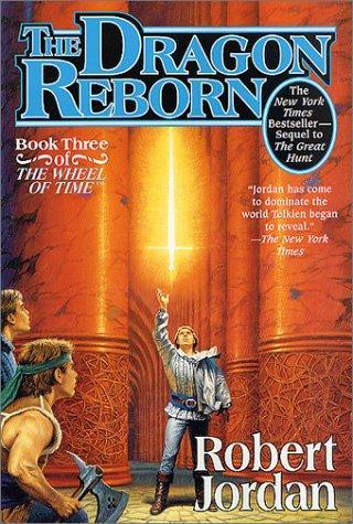 The Dragon Reborn (Paperback, 2002, Tor Fantasy)
