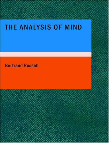 The Analysis of Mind (Large Print Edition) (2007, BiblioBazaar)