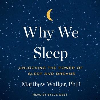 Why We Sleep (Digital Audio, 2017, Simon & Schuster Audio)