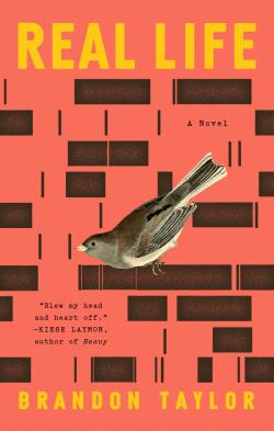Real Life (2020, Riverhead Books)