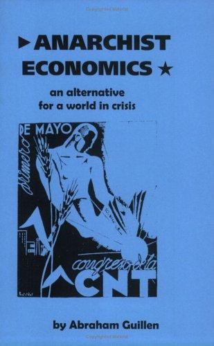 Anarchist Economics (2000, Kersplebedeb)