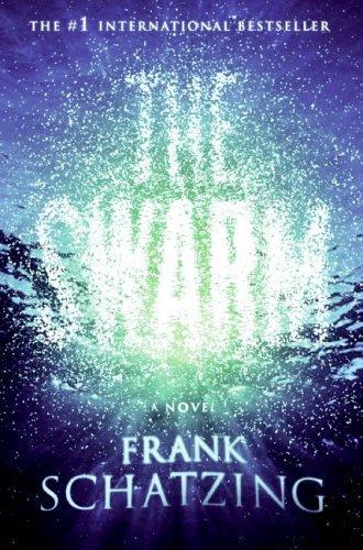 The Swarm (2006, William Morrow)