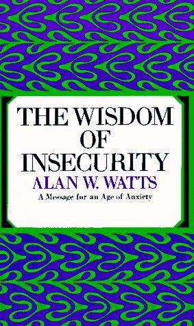 The Wisdom of Insecurity (1968, Vintage)