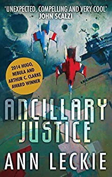 Ancillary Justice (Paperback, 2013, Orbit)