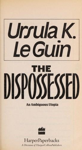 The  Dispossessed (Hardcover, 1991, Harper Paperbacks)