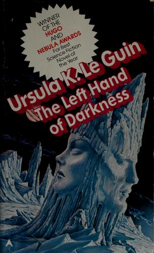 The  Left Hand of Darkness (1976, Ace Books)