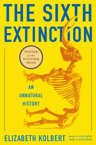 The sixth extinction (2014, Henry Holt and Company)