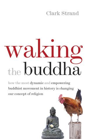 Waking the Buddha (2014)