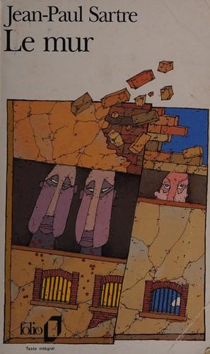 Le mur (French language, 2006, Gallimard)