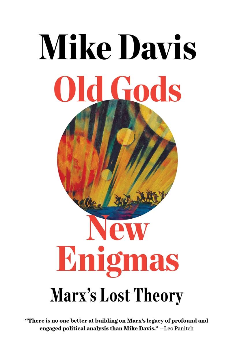 Old Gods, New Enigmas (2020, Verso Books)