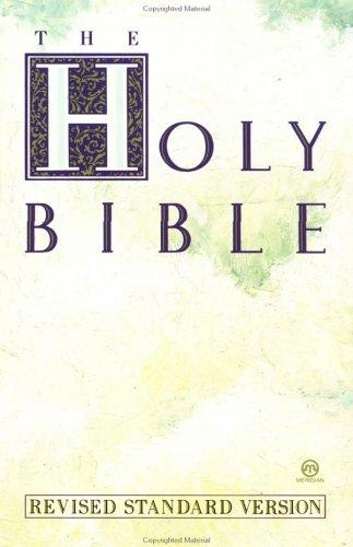 The Holy Bible, revised standard version (1974, New American Library)