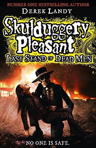 Last Stand of Dead Men (Skulduggery Pleasant) (2013, HarperCollins Children's Books)