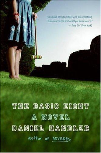 The Basic Eight (Paperback, 2006, Harper Perennial)
