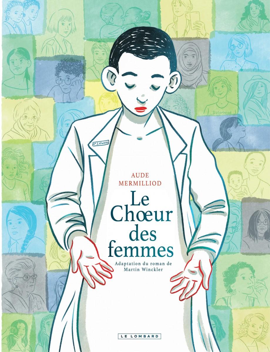 Le chœur des femmes (Hardcover, français language, 2021, Le Lombard)