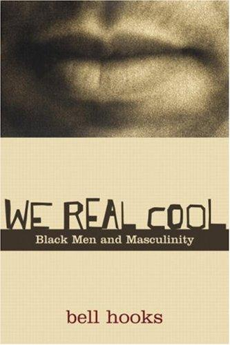 We real cool (2004, Routledge)