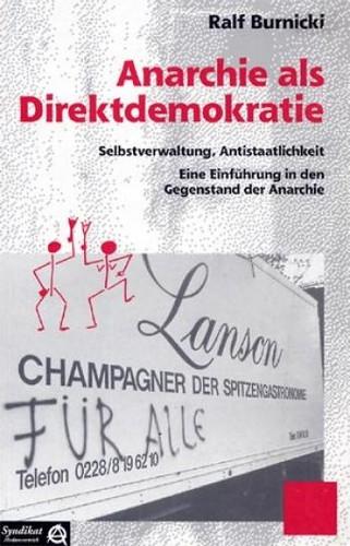 Anarchie als Direktdemokratie (German language, 1998, Syndikat-A)