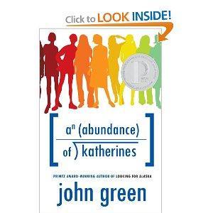 An Abundance of Katherines (2006, Dutton Books)