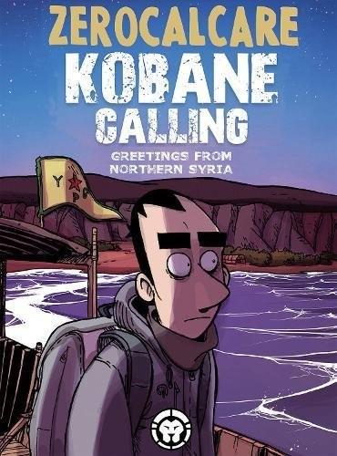 Kobane Calling (2017, Lion Forge)