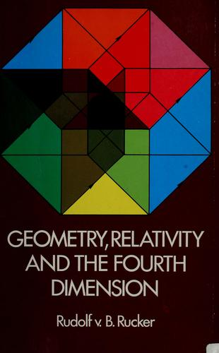 Geometry, relativity, and the fourth dimension (1977, Dover Publications)